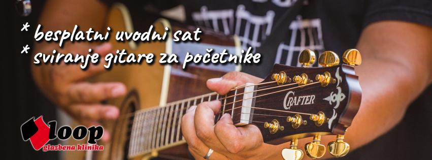 Besplatan uvodni sat za gitariste 2 - LOOP Glazbena Klinika